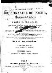 Le nouveau nugent dictionnaire de poche, français-anglais et anglais-français: contenant tous les mots des deux langues dont l'usage est autorisé. Contenant le français devant l'anglais, Volume 1