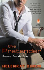 The Pretender: Games People Play