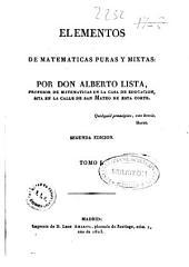 Elementos de matemáticas puras y mixtas: Volumen 1