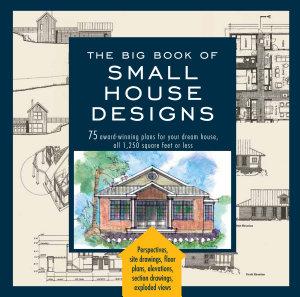 Big Book of Small House Designs PDF