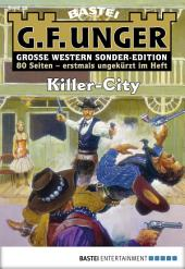 G. F. Unger Sonder-Edition - Folge 026: Killer-City