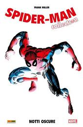 Spider-Man. Notti Oscure (Spider-Man Collection): Notti Oscure