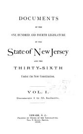 Documents of the ... Legislature of the State of New Jersey: Volume 1