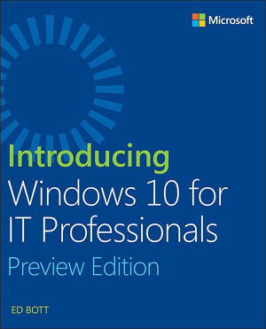 Introducing Windows 10 for IT Professionals  Preview Edition PDF