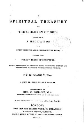 A Spiritual Treasury for the Children of God  Consisting of a Meditation for Every Morning and Evening in the Year PDF