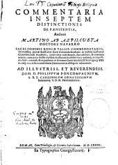 Commentaria in septem distinctiones de poenitentia, auctore Martino de Azpilcueta, Doctore Navarro...