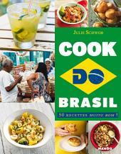 Cook do Brasil: 50 recettes muito bom !