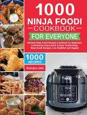 1000 Ninja Foodi Cookbook for Everyone