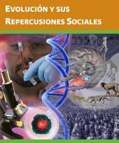 Evolución y sus repercusiones sociales