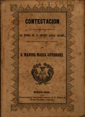 Contestación a un articulo sobre Libertad de comercio del Sr. D. Antonio Alcala Galiano