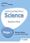 Hodder Cambridge Primary Science Teacher's Pack 1