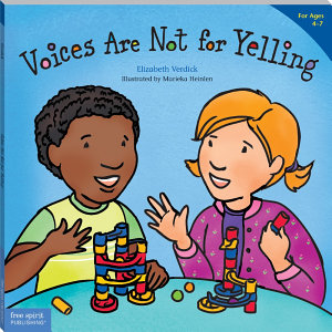 Voices Are Not for Yelling Book