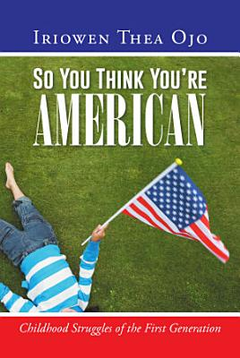 So You Think You re American