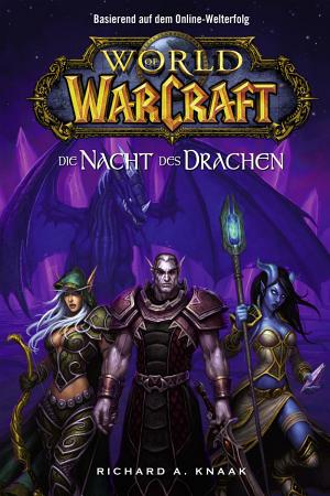 World of Warcraft  Die Nacht des Drachen PDF