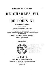 Histoire des règnes de Charles VII et Louis XI: Volume3