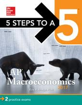 5 Steps to a 5: AP Macroeconomics 2017: Edition 3