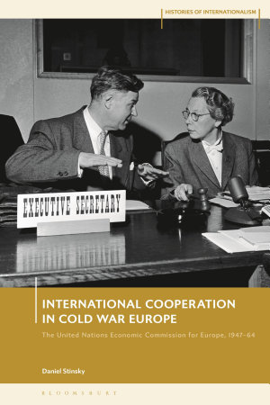 International Cooperation in Cold War Europe
