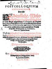 Postcolloquium Ratisbonense: d. i. Ordent. ... Verzeichnuß des Gesprächs, so nach jüngst angestellten ... Colloquio zu Regenspurg zwischen D. Ph. Heilbrunner u. Conr. Vetter Jes. ... den 29. Nov. 1601 gehalten worden