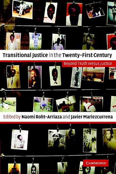 Download Transitional Justice in the Twenty First Century Book