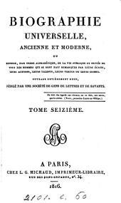 Biographie universelle, ancienne et moderne, ouvrage rédigé par une société de gens de lettres: Volume16