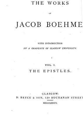 The Works of Jacob Boehme PDF