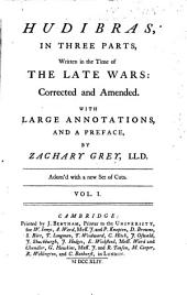 Hudibras [by S. Butler]: corrected and amended. With large annotations, and a preface by Z. Grey