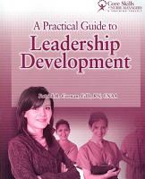 A Practical Guide to Leadership Development PDF