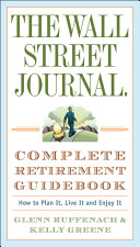 The Wall Street Journal Complete Retirement Guidebook