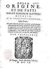 Della Origine et de'fatti delle famiglie illustri d'Italia, di M. Francesco Sansovino