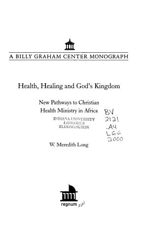 Health  Healing and God s Kingdom