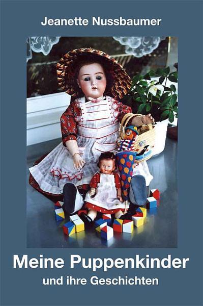 Meine Puppenkinder und ihre Geschichten PDF