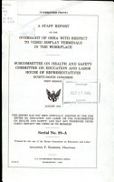 A Staff Report on the Oversight of OSHA with Respect to Video Display Terminals in the Workplace PDF