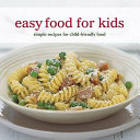 Easy Food for Kids