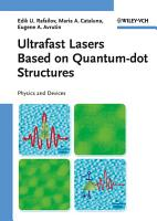 Ultrafast Lasers Based on Quantum Dot Structures PDF