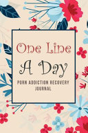 One Line a Day   Porn Addiction Recovery Journal PDF
