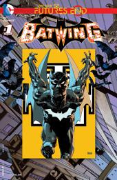 Batwing: Futures End (2014-) #1