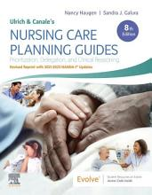 Ulrich   Canale   s Nursing Care Planning Guides  8th Edition Revised Reprint with 2021 2023 NANDA I   Updates   E Book PDF