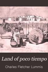 The Land of Poco Tiempo PDF