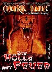 TEUFELSJÄGER 062: Die Hölle speit Feuer: Erster von vier Teilen mit Vulcanos, dem Gott des Feuers!