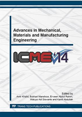 Advances in Mechanical  Materials and Manufacturing Engineering PDF