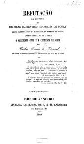 Refutação da doutrina do Dr. B. F. Henriques de Souza ... apresentada na sua obra O casamento civil e o casamento religioso. Few MS. notes