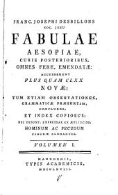 Fabulae Aesopicae: Volume 1