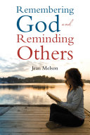 Remembering God and Reminding Others