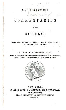 C  Julius Caesar s Commentaries on the Gallic War PDF