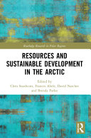 Resources and Sustainable Development in the Arctic PDF
