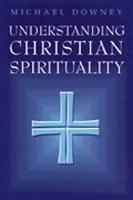 Understanding Christian Spirituality PDF