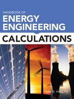 Handbook of Energy Engineering Calculations PDF