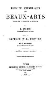 Principes scientifiques des beaux-arts: essais et fragments de théorie