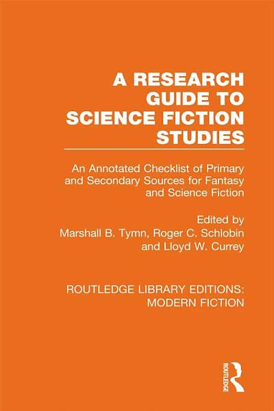 Download A Research Guide to Science Fiction Studies Book