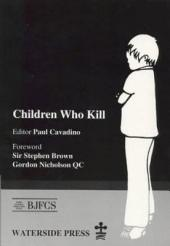 Children who Kill: An Examination of the Treatment of Juveniles who Kill in Different European Countries